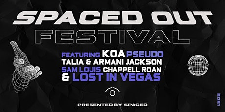 SPACED OUT FESTIVAL tickets