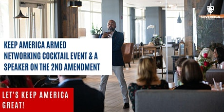 Keep America Armed cocktails & networking tickets