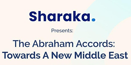 Sharaka Presents: the Abraham Accords - towards a new Middle East tickets