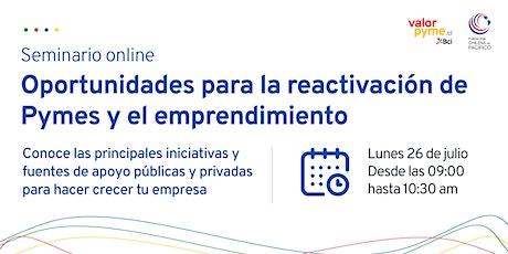 Seminario: Oportunidades para la reactivación de Pymes y el emprendimiento boletos