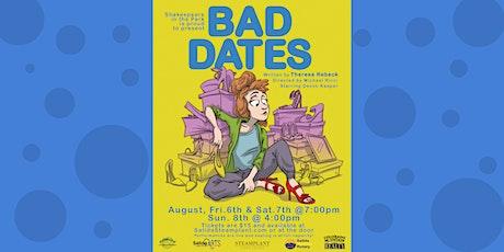 PERFORMANCE: Bad Dates tickets