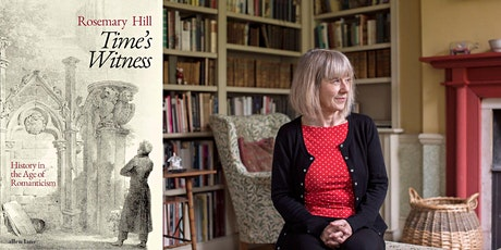 Rosemary Hill and Thomas Jones: Time's Witness tickets