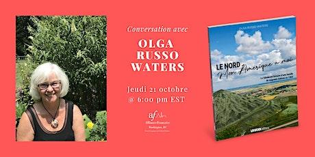 Le Nord, Mon Amérique à moi : conversation avec Olga Russo Waters billets
