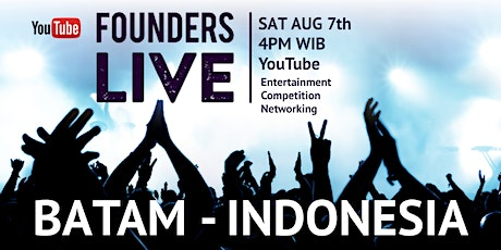 Founders Live Batam INDONESIA tickets