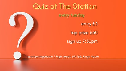 QUIZ NIGHT AT THE STATION - EVERY TUESDAY, £3 ENTRANCE tickets