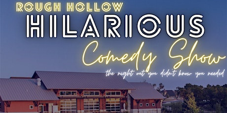 Rough Hollow Hilarious Comedy Show tickets