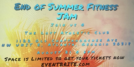 End of Summer Fitness Jam tickets