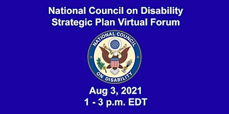 NCD Strategic Plan Virtual Forum Aug 3, 2021 Tickets