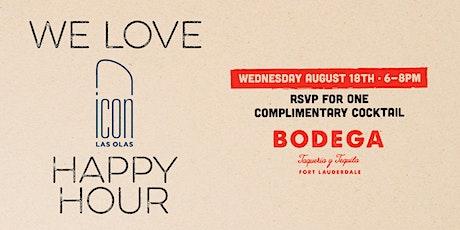 Icon x Bodega Happy Hour tickets