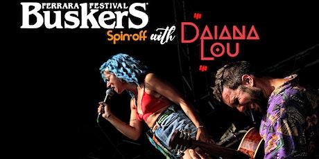 Daiana Lou  spin off del Ferrara Buskers Festival al GAD - Puedes presenta biglietti