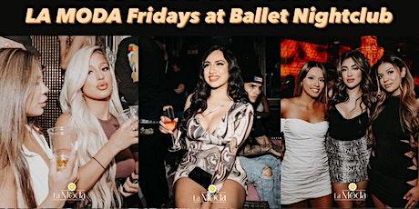 La Moda Fridays ~ Hollywoods New Reggaeton & Latin Hotspot tickets