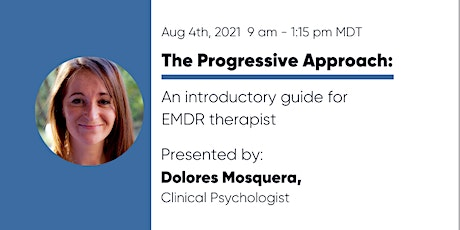 The Progressive Approach:  An introductory guide for EMDR therapists tickets