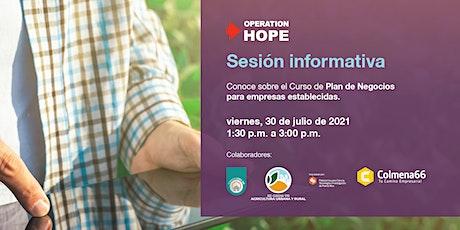 Sesión Informativa: Curso de Capacitación Empresarial para Agroempresarios tickets