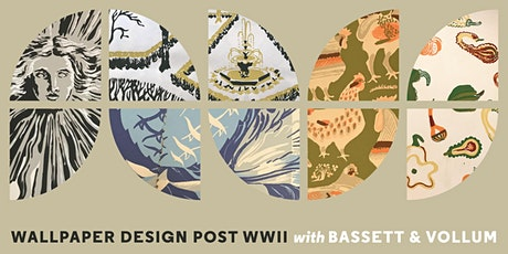Wallpaper Design Post WWII with Bassett & Vollum tickets