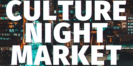 Culture Night Market @ The Nile Parking Lot in Downtown San Jose, CA tickets
