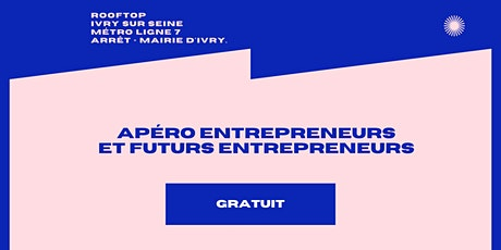 APERO ENTREPRENEUR / CHILL & BUSINESS ☀️ billets