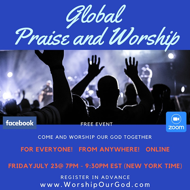 Global Praise &  Worship (Free Event Every Friday) Register July30th @ 7 PM image