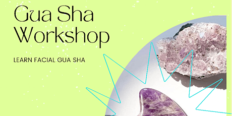 Learn Facial GUA SHA at The Beauty Collective tickets