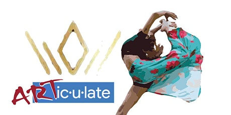 ARTiculate Arts Series Pt. 1 ~ Dance Is Life! tickets