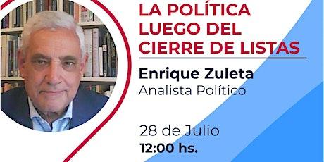 Enrique Zuleta Puceiro - La política luego del cierre de listas entradas