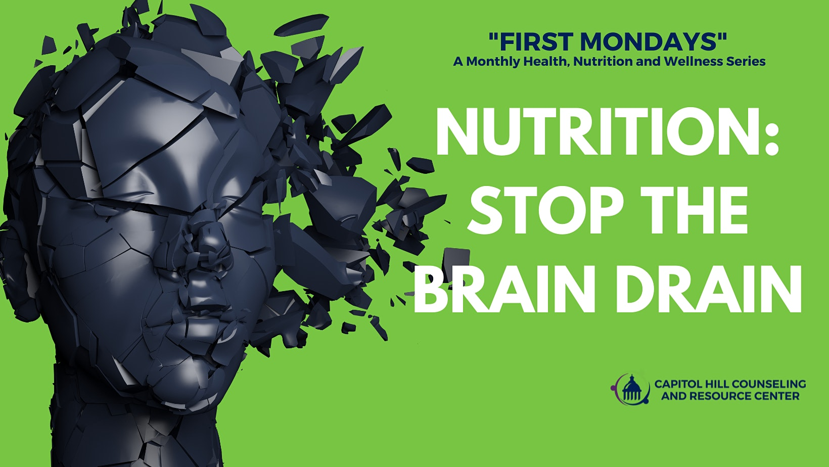Nutrition: Stop the Brain Drain...A First Mondays Health and Wellness Event