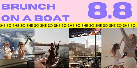 SHE SO Brunch on a Boat tickets