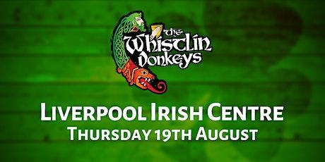 The Whistlin' Donkeys - Liverpool Irish Centre tickets