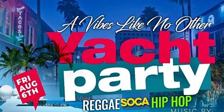 REGGAE/SOCA/HIP HOP YACHT PARTY #TEAMNORIE tickets