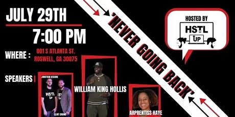 'Never Going Back' Ft.  'King'  Hollis and Arprentiss Haye [[FREE EVENT]] tickets