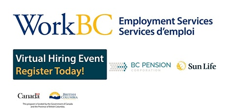 WorkBC  virtual job fair with BC Pension Corporation and Sun Life Financial tickets