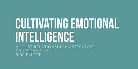 Cultivating Emotional Intelligence tickets