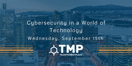 Cybersecurity in a World of Technology tickets