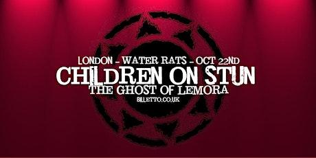 Children on Stun + The Ghost of Lemora - London 22/10/21 tickets