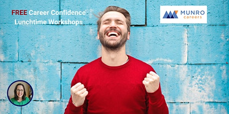 Career Confidence - FREE Lunchtime Workshop tickets