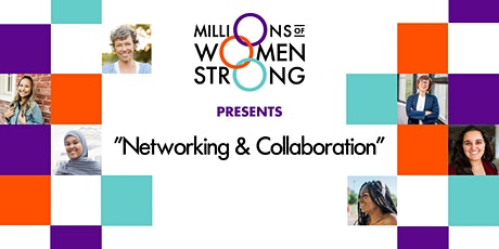 Millions of Women Strong Networking & Collaboration tickets