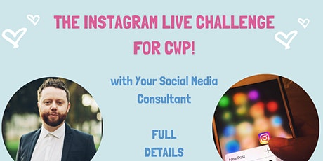 THE INSTAGRAM LIVE CHALLENGE FOR CWP! #JustDoItPlease! tickets
