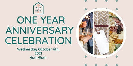 Make It Home's One Year Anniversary Celebration tickets