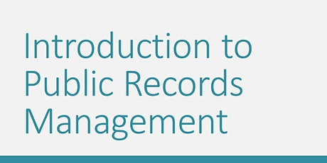 RMA 101 - Introduction to Public Records Management tickets
