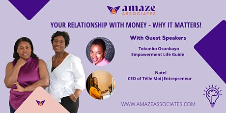 YOUR RELATIONSHIP WITH MONEY - WHY IT MATTERS tickets