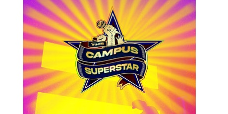 Campus Superstar tickets