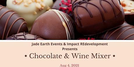 Chocolate & Wine Mixer tickets