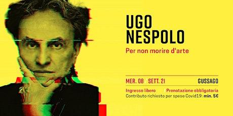 Ugo Nespolo biglietti