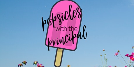 Popsicles with the Principal tickets