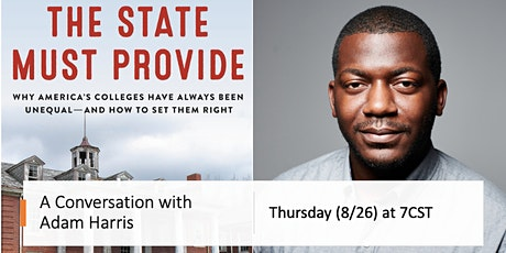 The State Must Provide: A Conversation with Adam Harris tickets