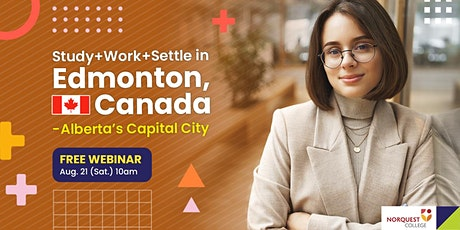 Study, Work & Settle in Alberta, Canada – No IELTS Required! tickets