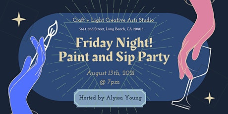 Friday Night Paint and Sip Party! tickets