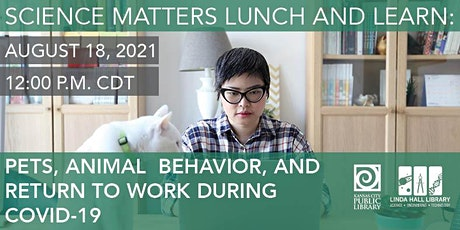 Pets, Animal Behavior, and Return to Work during COVID-19 tickets