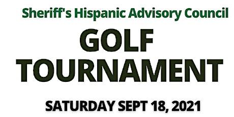 Sheriff's Hispanic Advisory Council Golf Tournament tickets