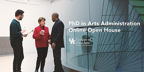 PhD in Arts Administration Online Open House tickets