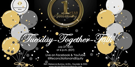 Tuesday-Together-Talk, One Year Anniversary Celebration! tickets
